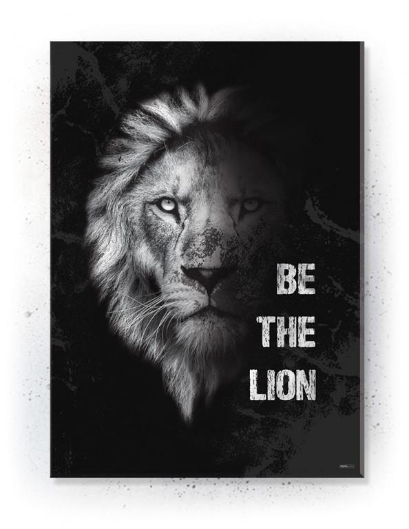 Plakat / Canvas / Akustik: Be the Lion (Motivational Quotes)