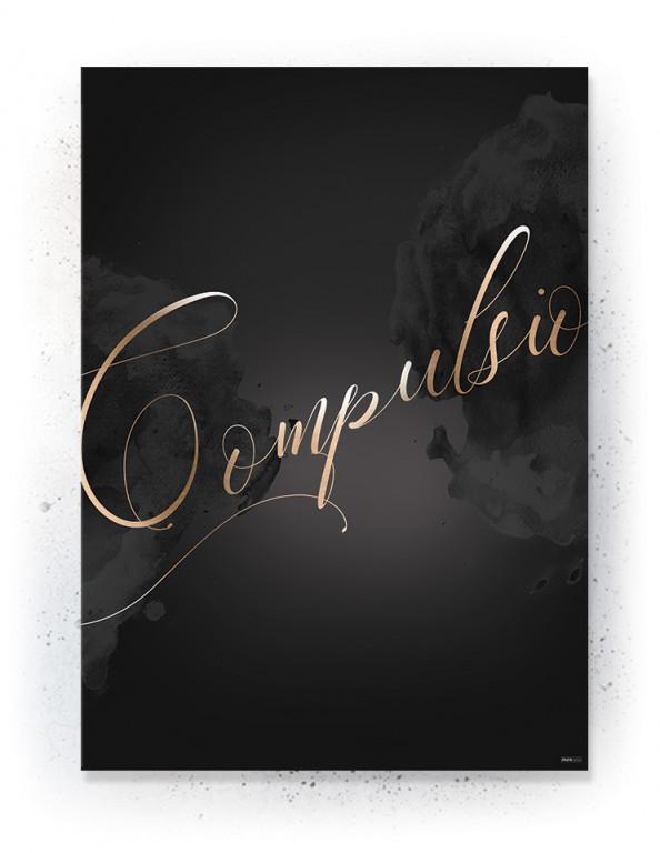 Plakat / canvas / akustik: Compulsion (Obsession)