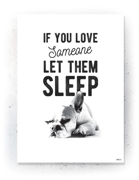 Plakat / Canvas / Akustik: If you love somebody let them sleep (Black)