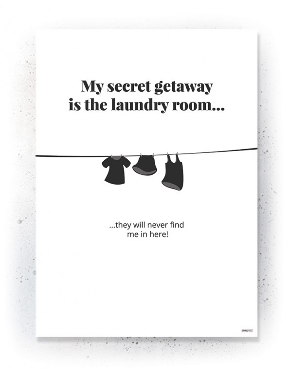 Plakat / Canvas / Akustik: Laundry Room (Quote Me)