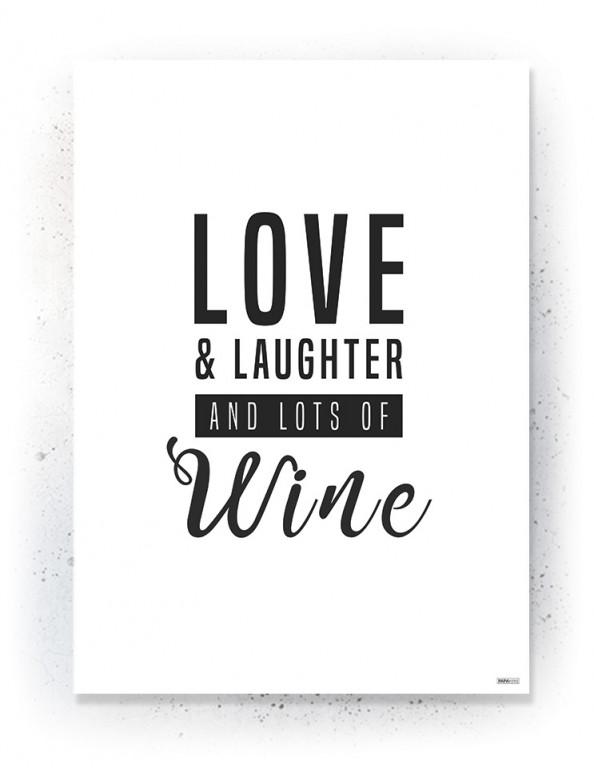 Plakat / Canvas / Akustik: Love, laughter, wine (Quote Me)