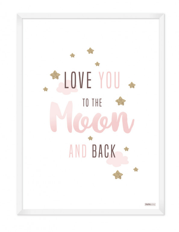 Plakat: Love you to the moon and back (Pigeværelset)