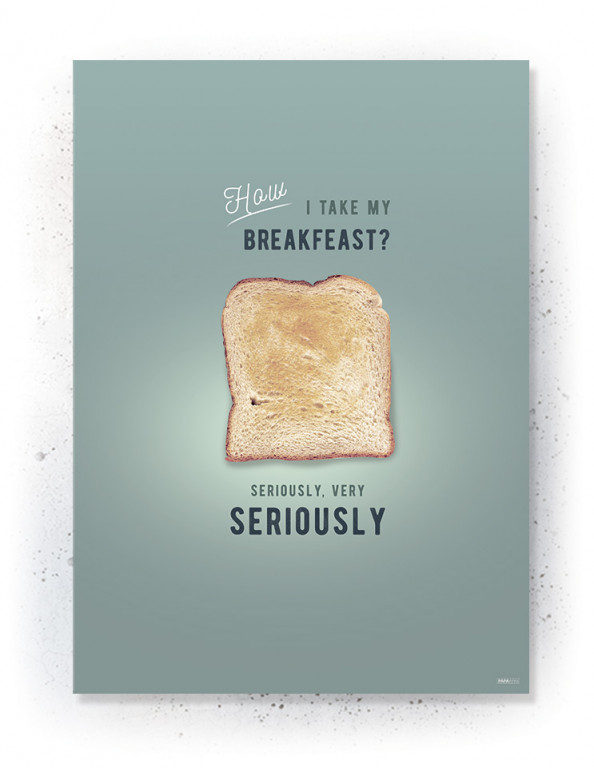 Plakater / Canvas / Akustik: Serious Breakfeast (Kitchen)