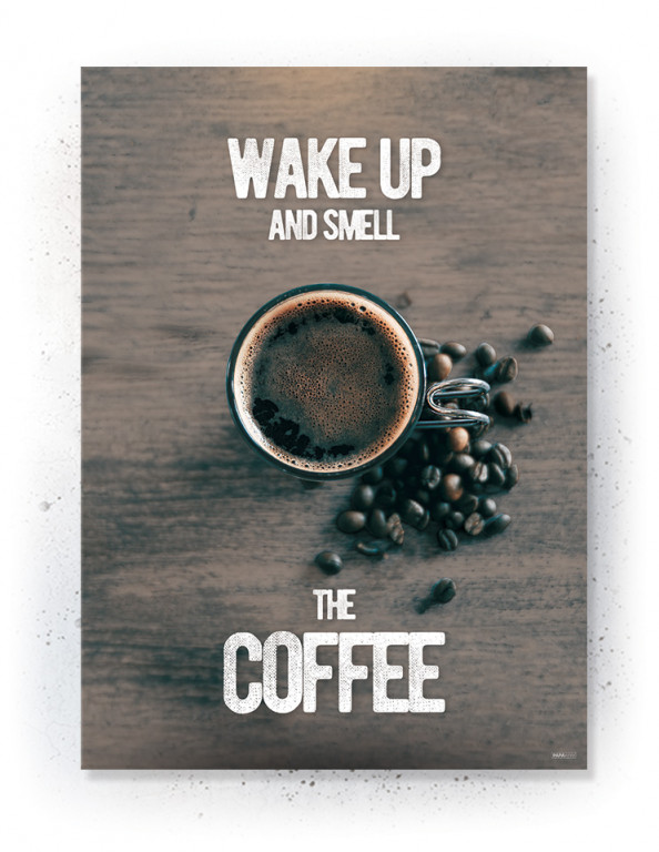 Plakater / Canvas / Akustik: Wake up and smell the Coffee (Kitchen)
