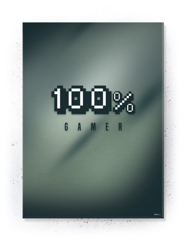 Plakat / Canvas / Akustik: 100% Gamer (Gamer)