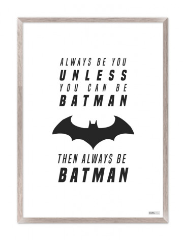 Plakat: Always be batman (Kids)