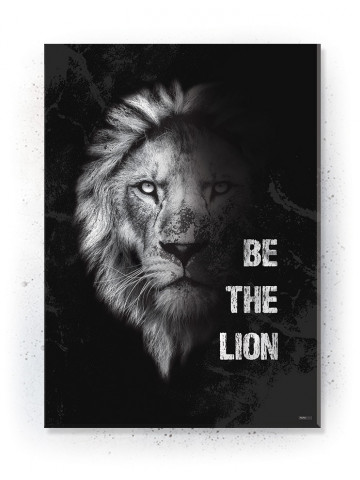 Plakat / Canvas / Akustik: Be the Lion (Motivational Quotes)