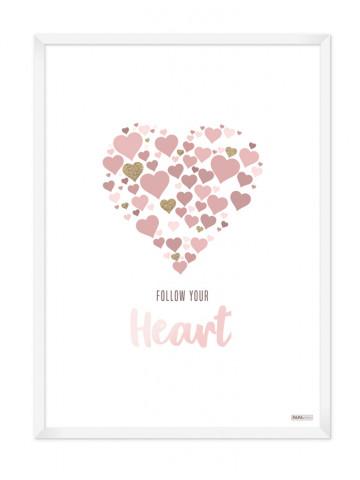 Plakat: Follow your heart (Pigeværelset)