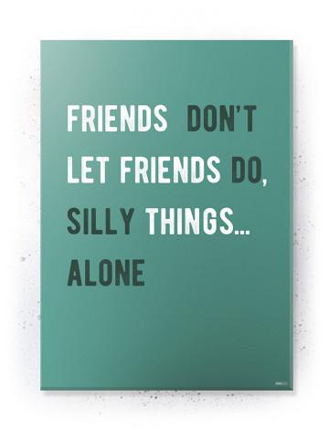 Plakat / Canvas / Akustik: Friends Don't (Quote Me)