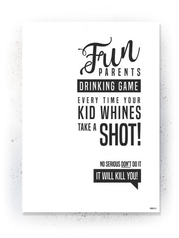 Plakat / Canvas / Akustik: Fun parents drinking game (Quote Me)