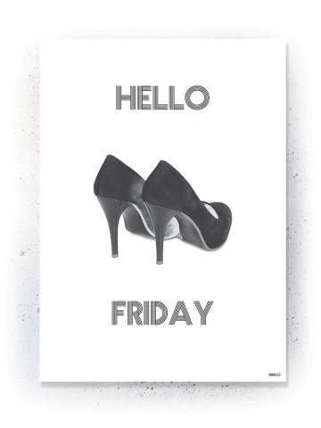 Plakat / Canvas / Akustik: Hello Friday (Black)