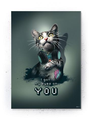 Plakat / Canvas / Akustik: I got my eyes on you (Gamer)