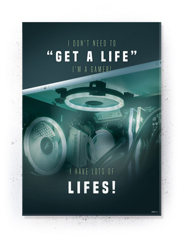 Plakat / Canvas / Akustik: I Got lots of Lifes! (Gamer)