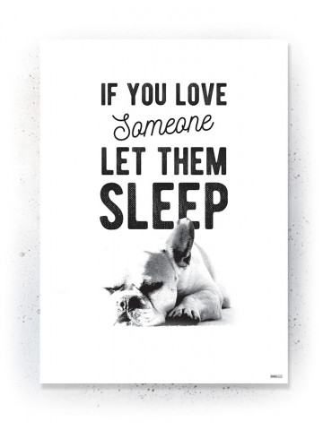 Plakat / Canvas / Akustik: If you love somebody let them sleep (Black)