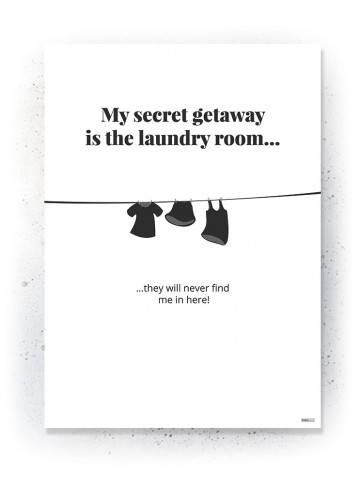 Plakat / Canvas / Akustik: Laundry Room (Quote Me)