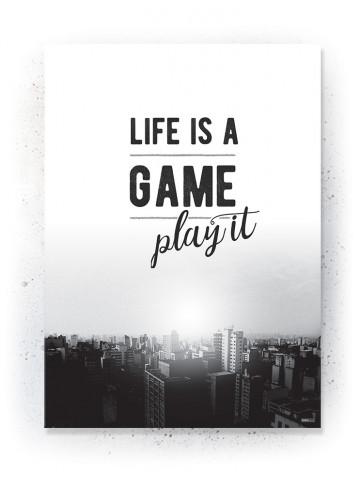 Plakat / Canvas / Akustik: Life is a Game - Play it! (Black)