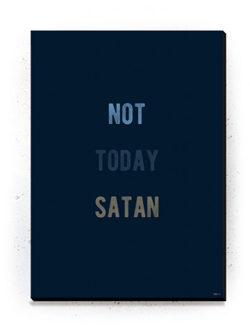 Not Today Satan (Typografi) - plakat eller Lærredsprint