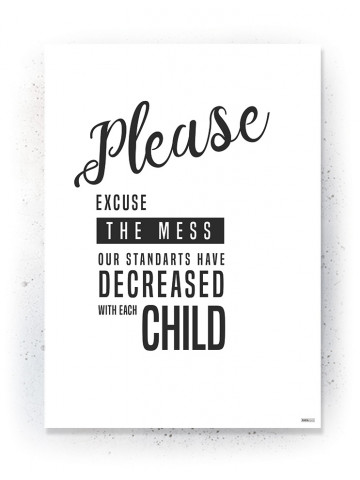 Plakat / Canvas / Akustik: Please excuse the mess (Quote Me)