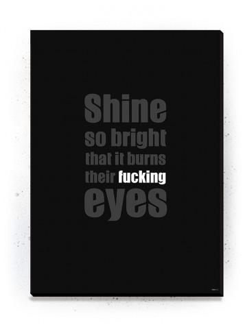 Plakat / Canvas / Akustik: Shine so bright / Sort (Quote Me)