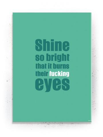 Plakat / Canvas / Akustik: Shine so bright / Grøn (Quote Me)