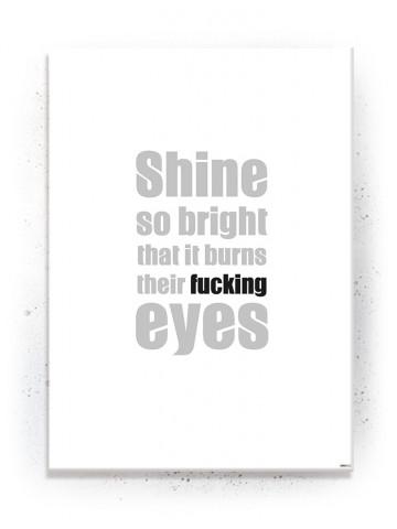 Plakat / Canvas / Akustik: Shine so bright / Hvid (Quote Me)