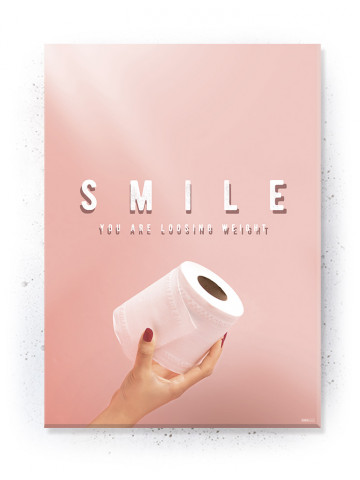Plakat / Canvas / Akustik: Smile your loosing weight (Quote Me)