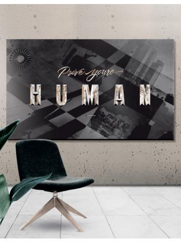 Plakat / canvas / Akustik: Prove Your Human / Storformat (Black Gold)