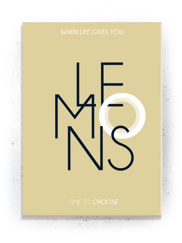 When Life Gives You Lemons - Citat - Gul (Typografi) - plakat eller Lærredsprint