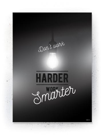 Plakat / Canvas / Akustik: Work Harder Smarter (Black)