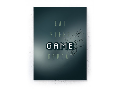 Plakat / Canvas / Akustik: Eat, Sleep, Game, Repeat (Gamer)