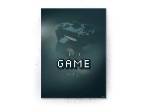 Plakat / Canvas / Akustik: Life is a Game (Gamer)