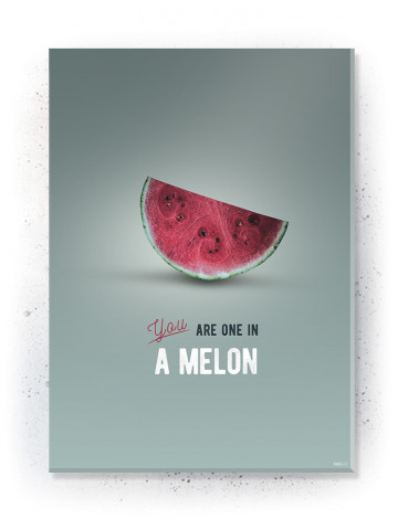 Poster / Canvas / Acoustic: One in a Melon (Kitchen)